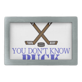 You Dont Know Puck Rectangular Belt Buckle