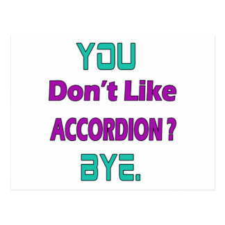 You Don't Like accordion ? Postcard