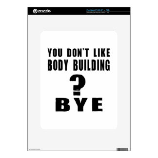 You Don't Like body building ? Bye Decals For The iPad