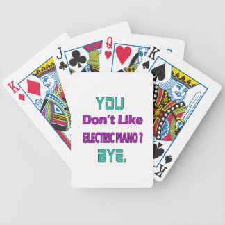 You Don't Like electric piano. Bicycle Playing Cards