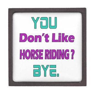 You don't like Horse Riding ? Premium Trinket Boxes