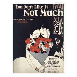 You dont like it not much postcard