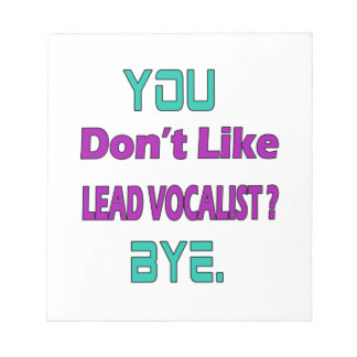 You Don't Like Lead Note Pad