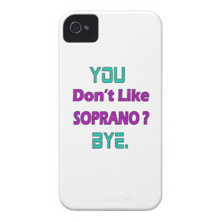 You Don't Like Soprano. iPhone 4 Cover