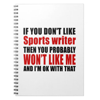 You Don't Like Sports writer Notebook