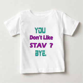 You Don't Like Stav. T Shirt