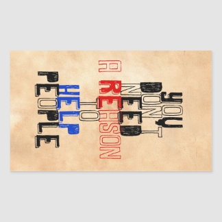 You don't need reason to help people virtue quote rectangular sticker