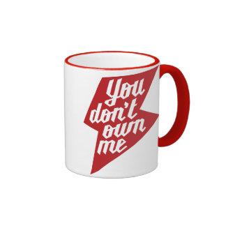 You Don't Own Me Ringer Coffee Mug
