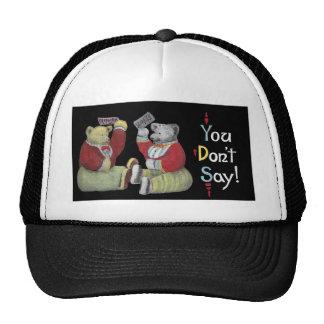You Don't Say! Teddy Bears Trucker Hat