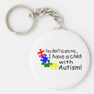 You Dont Scare Me I Have A Child With Autism Basic Round Button Keychain