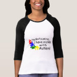 You Don't Scare Me I Have A Child With Autism Tshirt