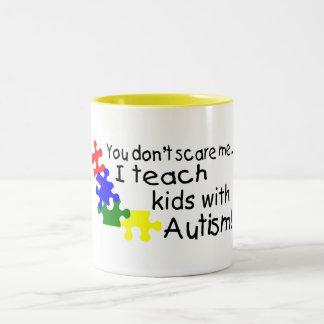 You Dont Scare Me I Teach Kids With Autism Two-Tone Coffee Mug