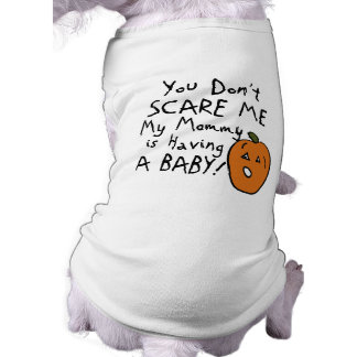 You Don't Scare Me Pet Tshirt