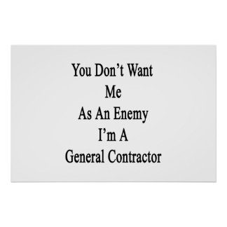 You Don't Want Me As An Enemy I'm A General Contra Poster