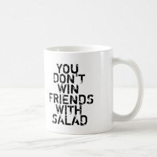 You don't win friends with salad Coffee Mug