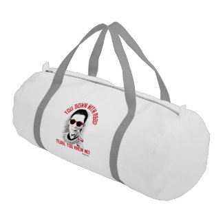 You Down with RBG Yeah You know me Gym Duffle Bag
