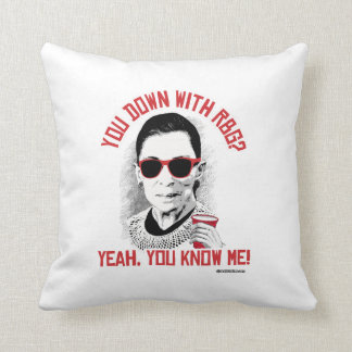 You Down with RBG Yeah You know me Throw Pillow