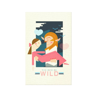 You Drive Me Wild: Canvas Stretched Canvas Print