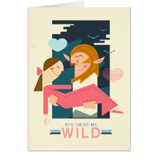 You Drive Me Wild: Notecard
