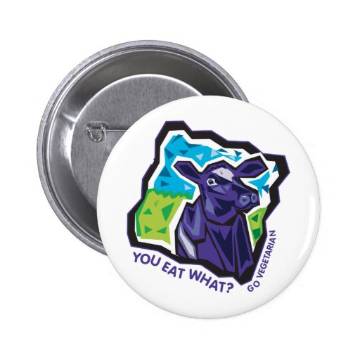 You Eat What? Cow 2 Inch Round Button