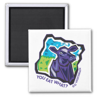 You Eat What? Cow 2 Inch Square Magnet