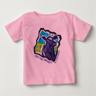 You Eat What? Go Vegetarian Baby T-Shirt
