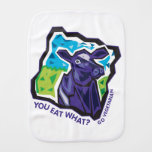 You Eat What? Go Vegetarian Burp Cloths