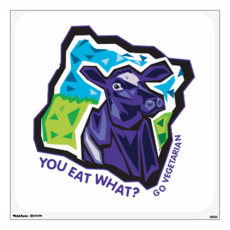 You Eat What? Go Vegetarian Wall Decal
