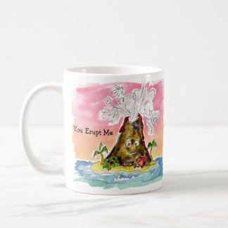 You Erupt Me, I Lava You Coffee Mug
