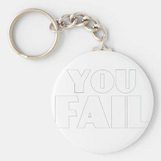 You Fail Keychain