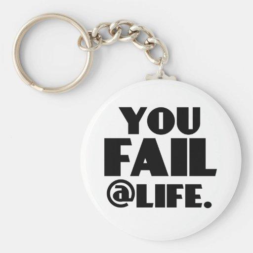 You Fail @Life Basic Round Button Keychain