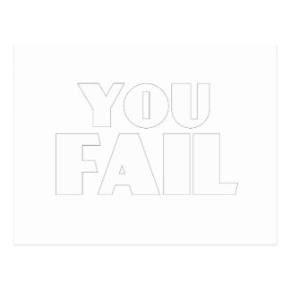 You Fail Postcard