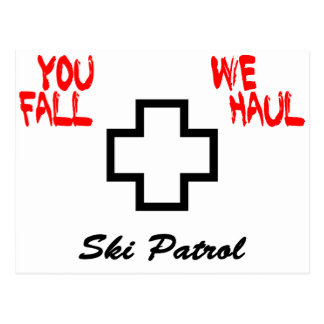 """You Fall...We Haul"" Design Postcard"