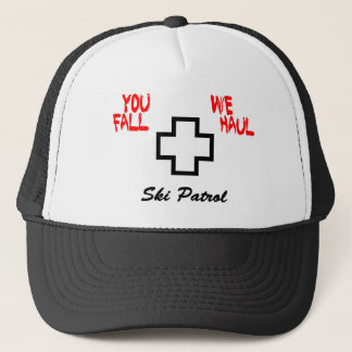 """You Fall We Haul"" (design) Trucker Hat"