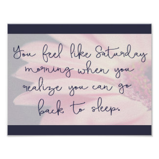 You Feel Like Saturday Poster
