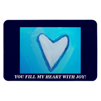 YOU FILL MY HEART WITH JOY RECTANGULAR PHOTO MAGNET