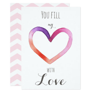You fill my heart with Love - Valentine's Day Card