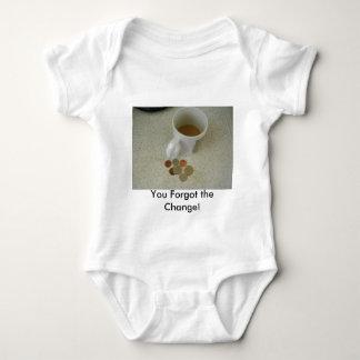 You Forgot the Change! Shirt