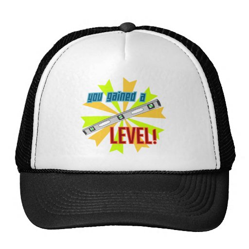 You Gained a Level Trucker Hat