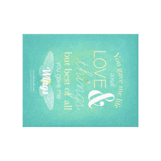 You Gave Me Wings Canvas