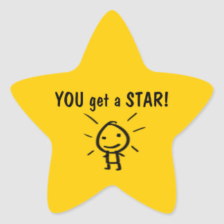 YOU get a STAR! Star Sticker