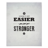 "You Get Stronger - 8""x10"" Art Print"