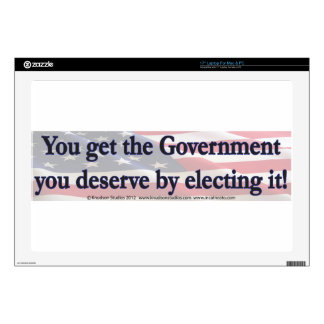 """You Get The Government you deserve by electing it Skin For 17"""" Laptop"""