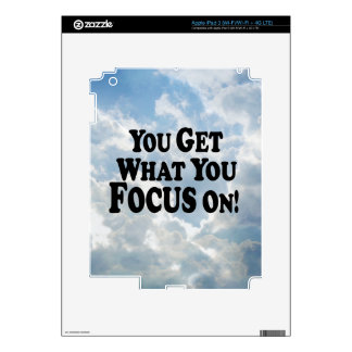 You Get What You Focus On! - Multi-Products iPad 3 Skins