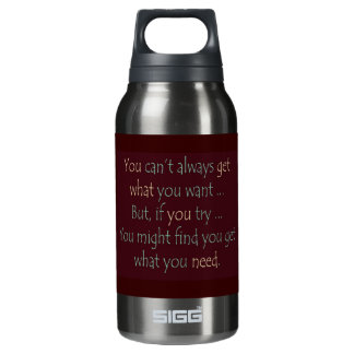 You get what you need Motivational  Bottle SIGG Thermo 0.3L Insulated Bottle