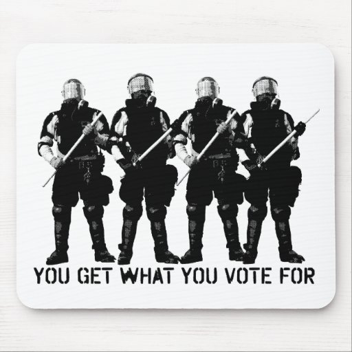 You Get What You Vote For Mousepad