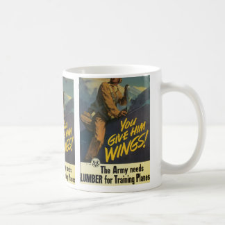You Give Him Wings! Coffee Mug