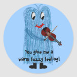 You give me a warm fuzzy Feeling Sticker
