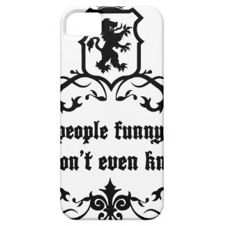 You Give People Funny Moments Medieval quote iPhone SE/5/5s Case