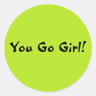 You Go Girl Classic Round Sticker